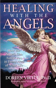 Healing with the Angels (Bog)