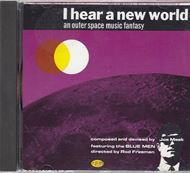 I Hear A New World (CD)